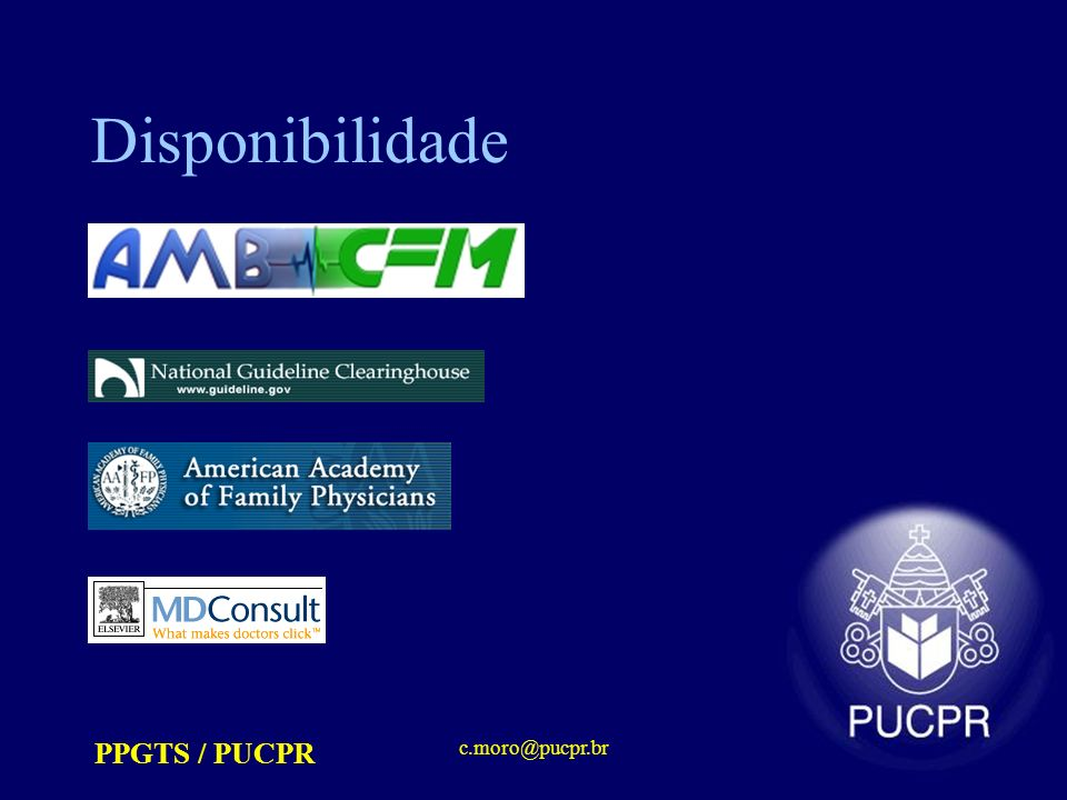 Disponibilidade PPGTS / PUCPR c.moro@pucpr.br