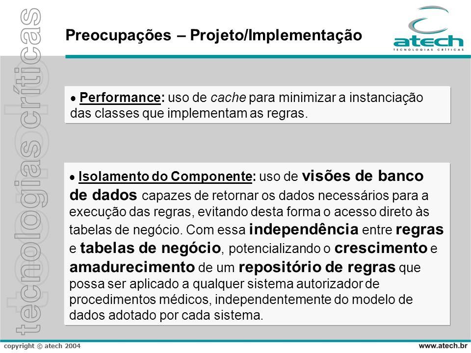 Preocupações – Projeto/Implementação