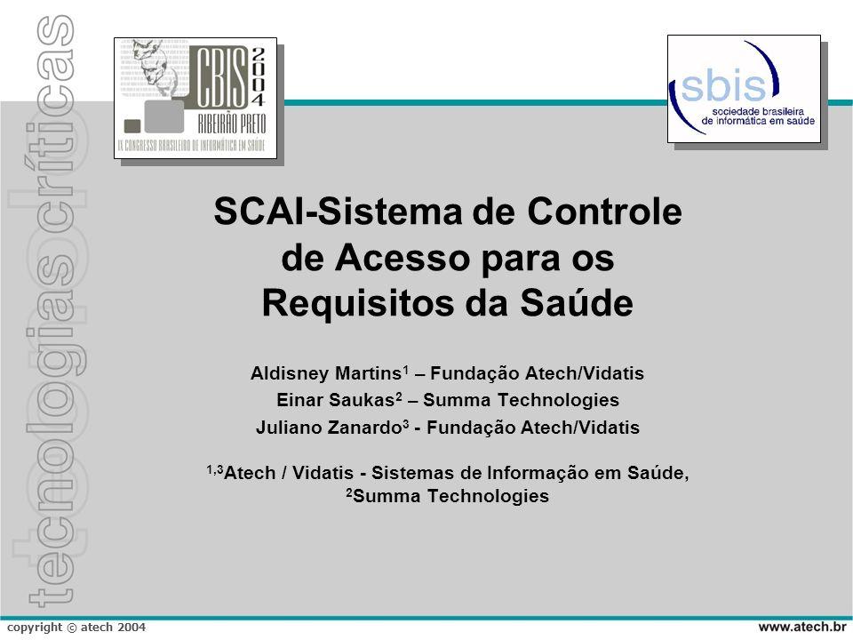 SCAI-Sistema de Controle de Acesso para os Requisitos da Saúde