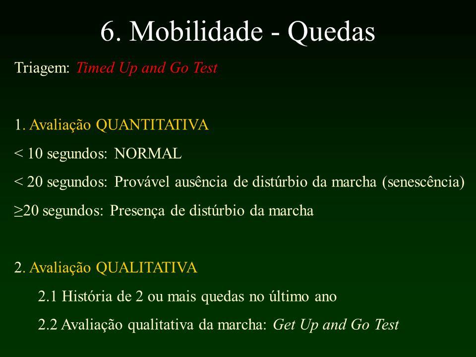 6. Mobilidade - Quedas Triagem: Timed Up and Go Test