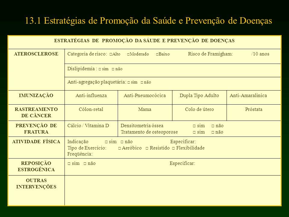 13.1 Estratégias de Promoção da Saúde e Prevenção de Doenças