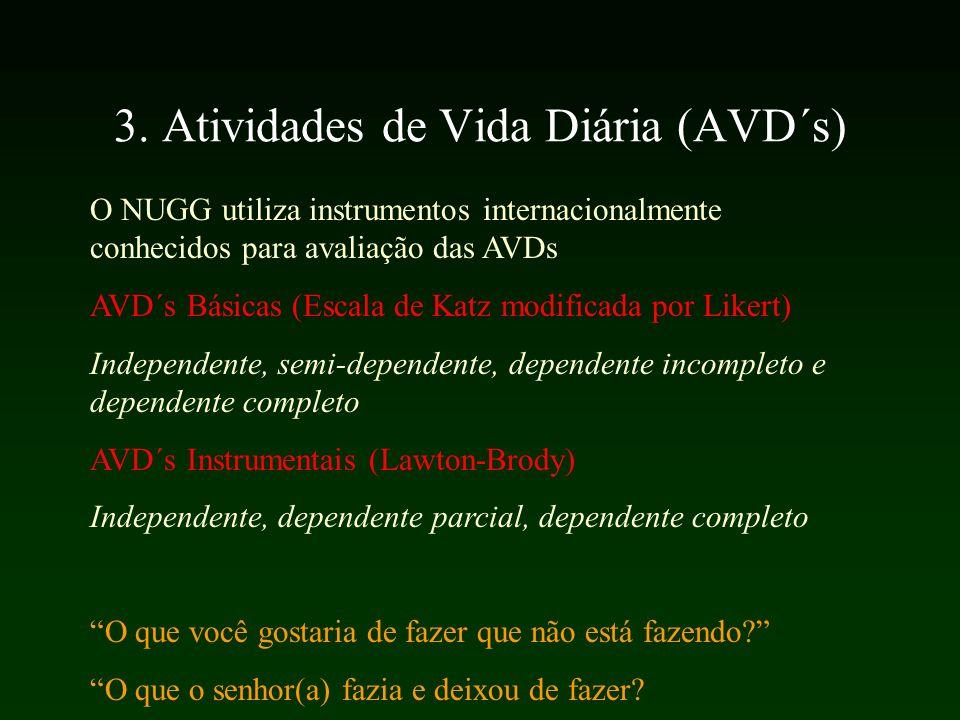 3. Atividades de Vida Diária (AVD´s)
