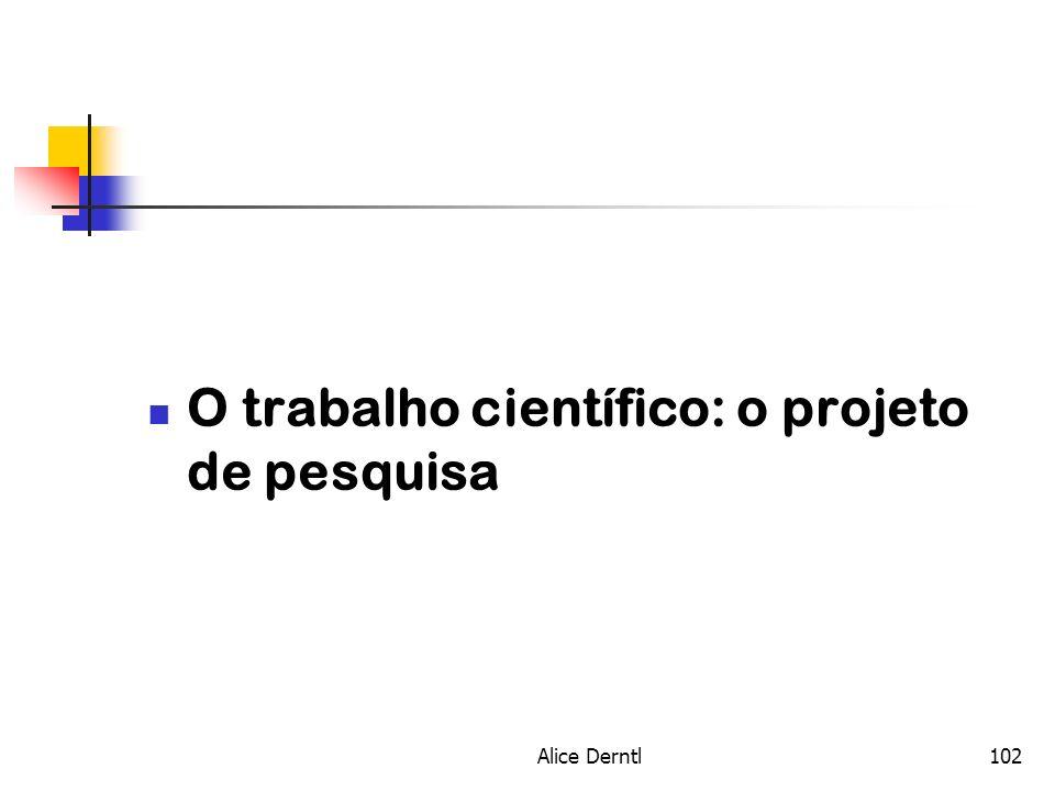 O trabalho científico: o projeto de pesquisa