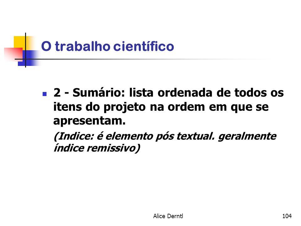 O trabalho científico 2 - Sumário: lista ordenada de todos os itens do projeto na ordem em que se apresentam.
