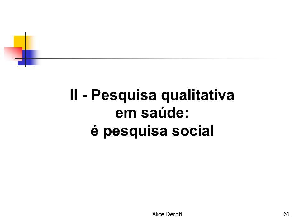II - Pesquisa qualitativa em saúde: