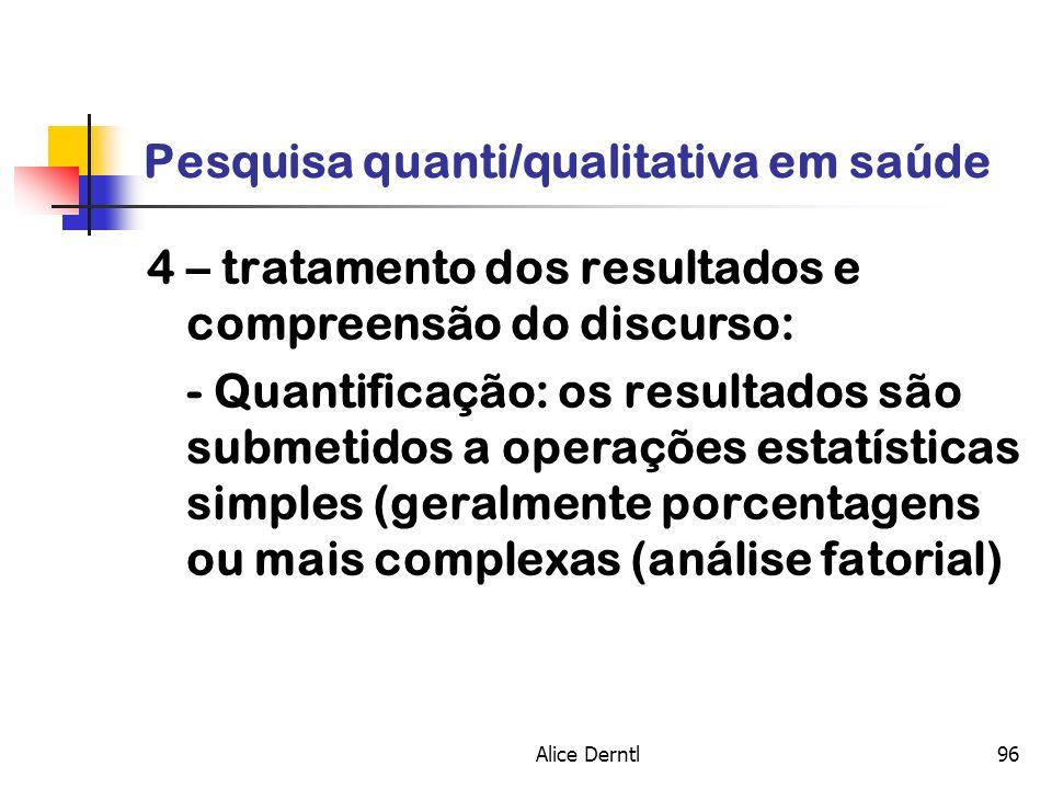Pesquisa quanti/qualitativa em saúde