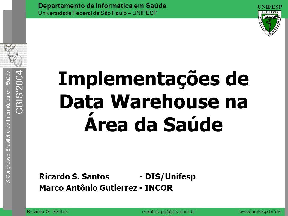 Implementações de Data Warehouse na Área da Saúde
