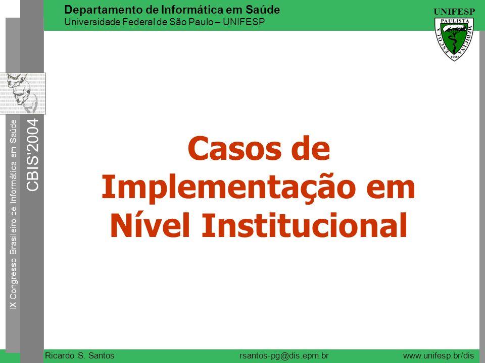 Casos de Implementação em Nível Institucional