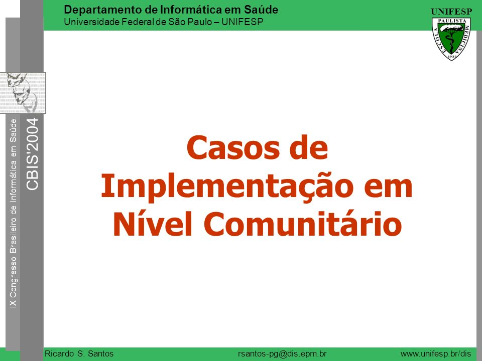 Casos de Implementação em Nível Comunitário