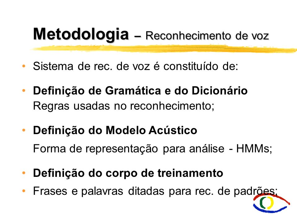 Metodologia – Reconhecimento de voz