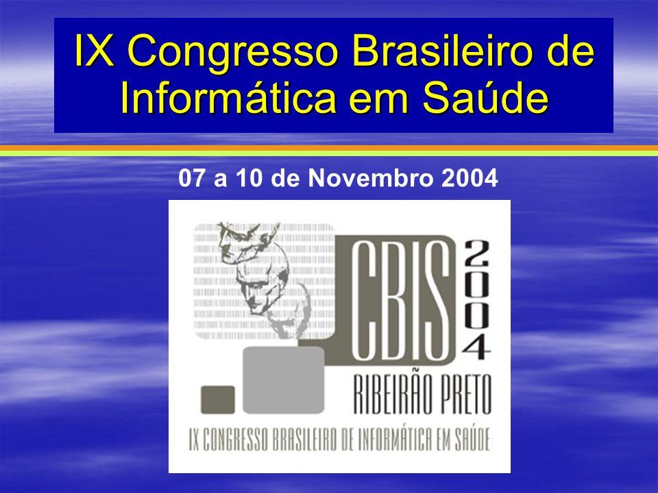 IX Congresso Brasileiro de Informática em Saúde