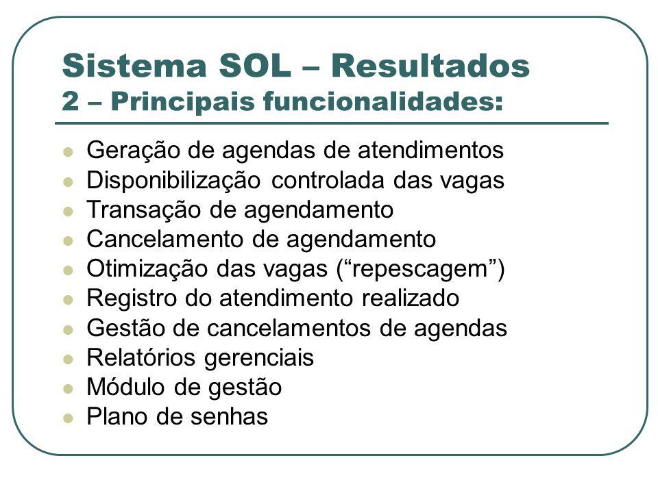 Sistema SOL – Resultados 2 – Principais funcionalidades:
