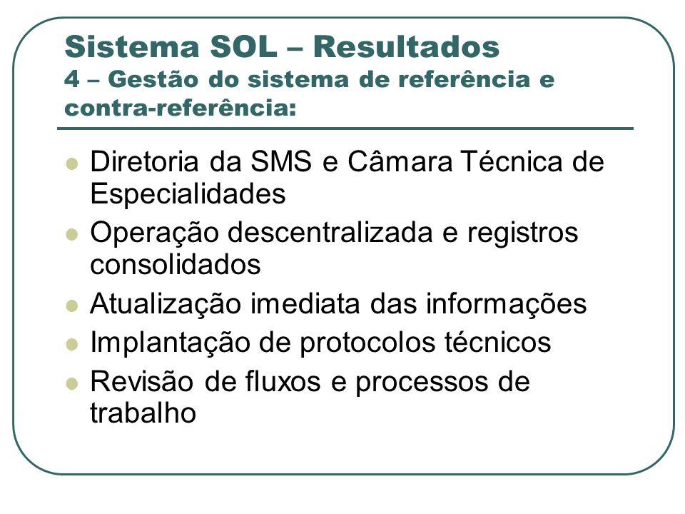 Sistema SOL – Resultados 4 – Gestão do sistema de referência e contra-referência: