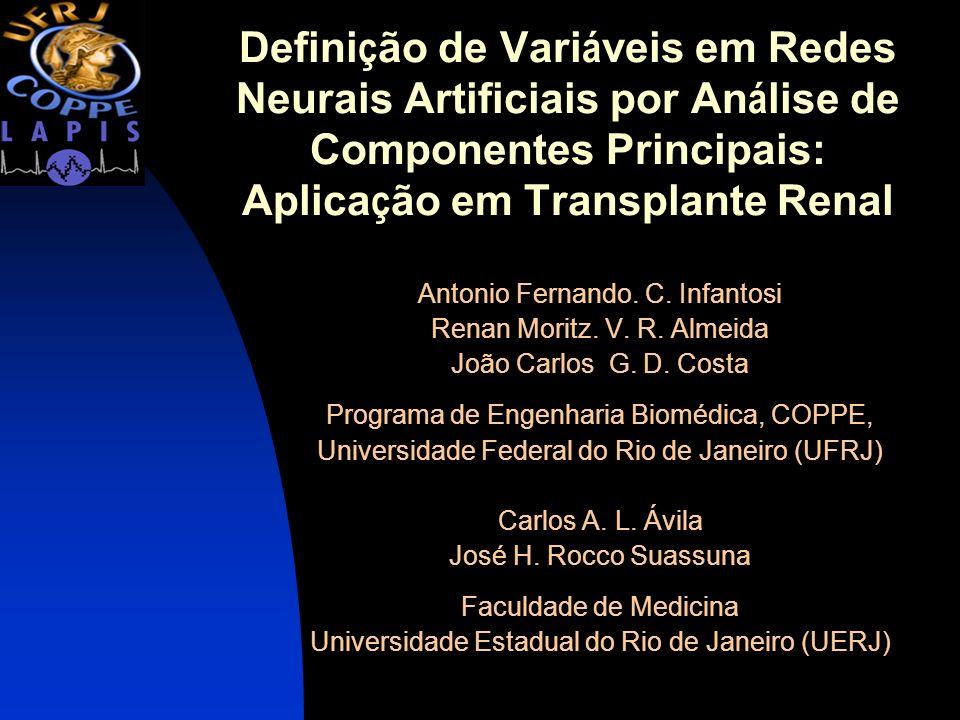 Definição de Variáveis em Redes Neurais Artificiais por Análise de Componentes Principais: Aplicação em Transplante Renal
