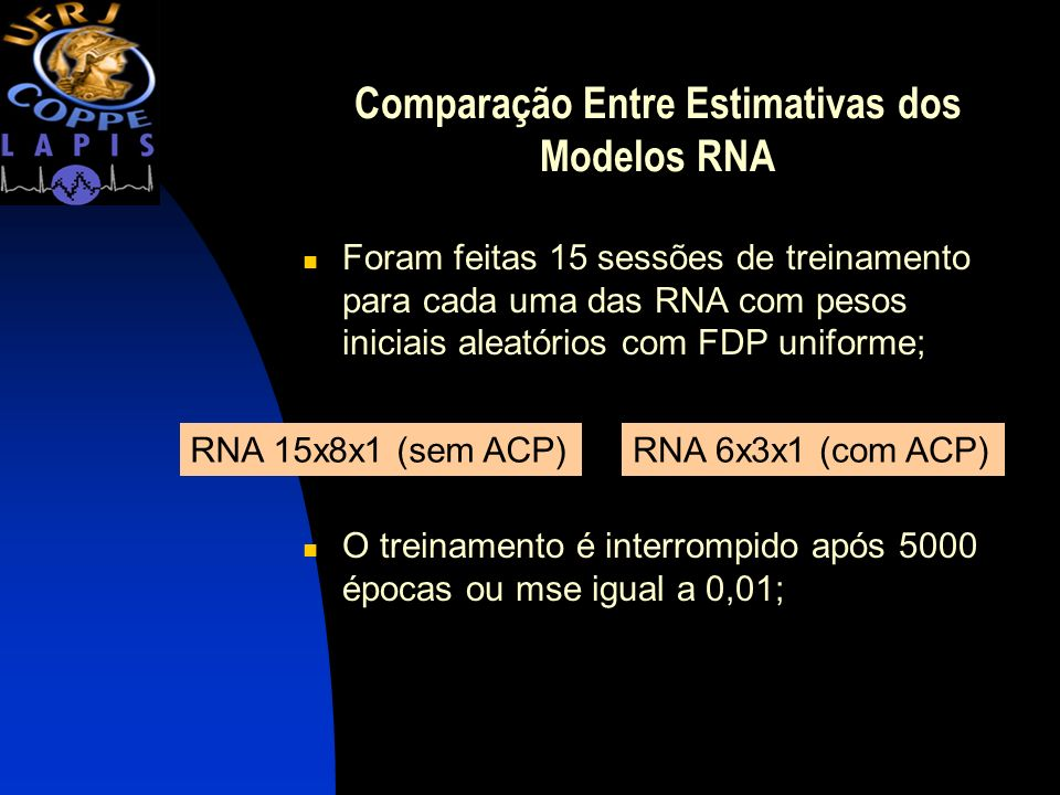 Comparação Entre Estimativas dos Modelos RNA
