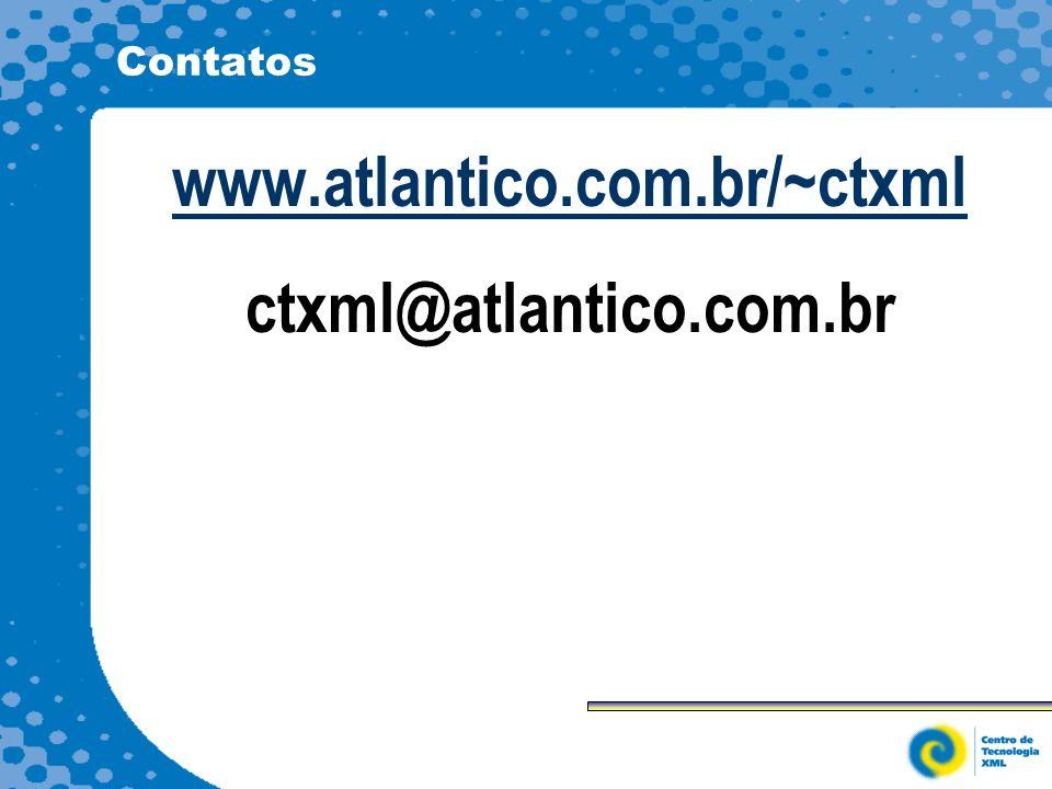 www.atlantico.com.br/~ctxml ctxml@atlantico.com.br
