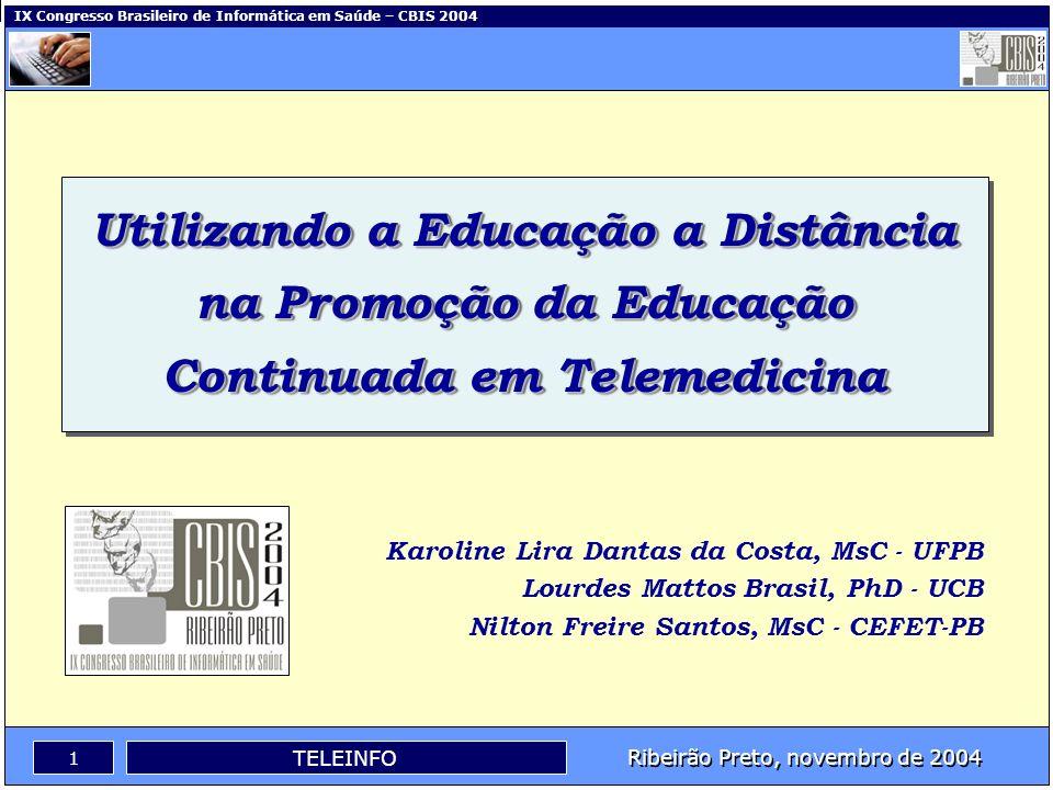 Utilizando a Educação a Distância na Promoção da Educação Continuada em Telemedicina