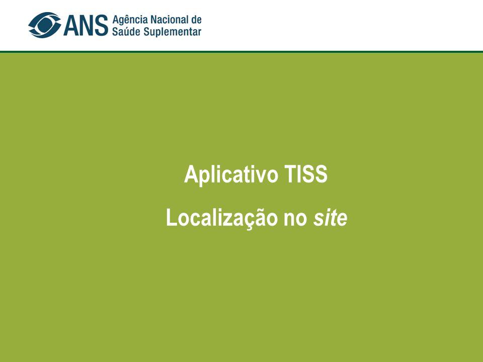 Aplicativo TISS Localização no site