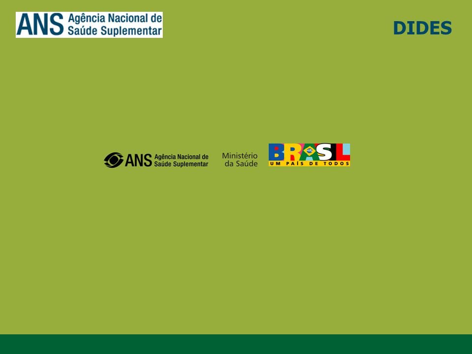 DIDES www.ans.gov.br