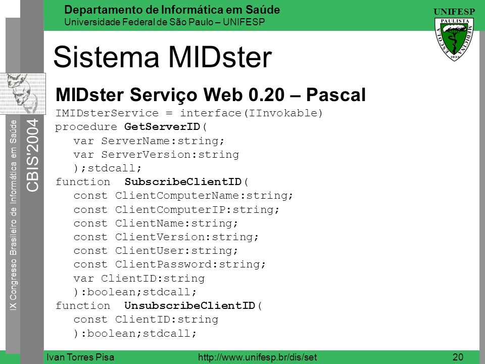 Sistema MIDster MIDster Serviço Web 0.20 – Pascal