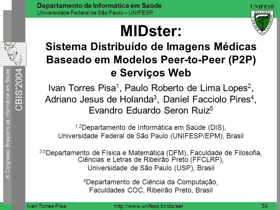 MIDster: Sistema Distribuído de Imagens Médicas Baseado em Modelos Peer-to-Peer (P2P) e Serviços Web