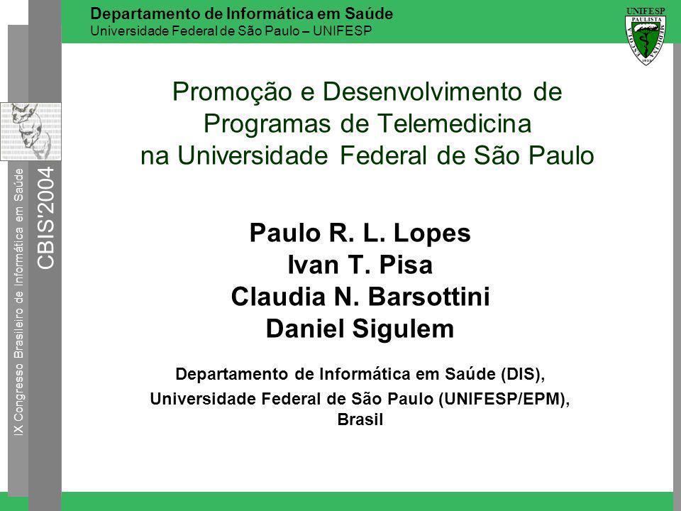 Paulo R. L. Lopes Ivan T. Pisa Claudia N. Barsottini Daniel Sigulem