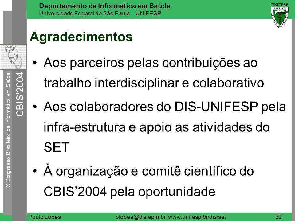 plopes@dis.epm.br www.unifesp.br/dis/set