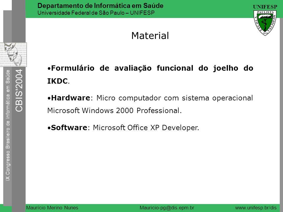 Material •Formulário de avaliação funcional do joelho do IKDC.