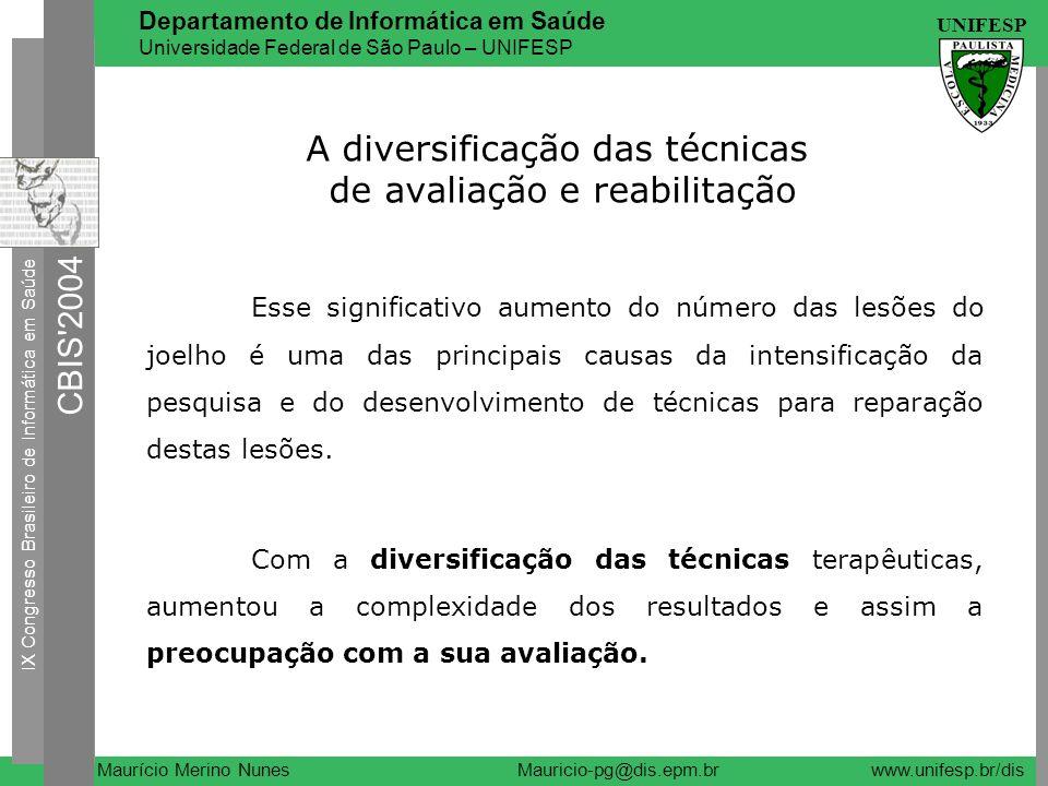 A diversificação das técnicas de avaliação e reabilitação