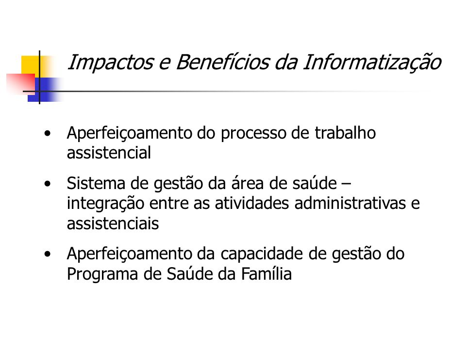 Impactos e Benefícios da Informatização
