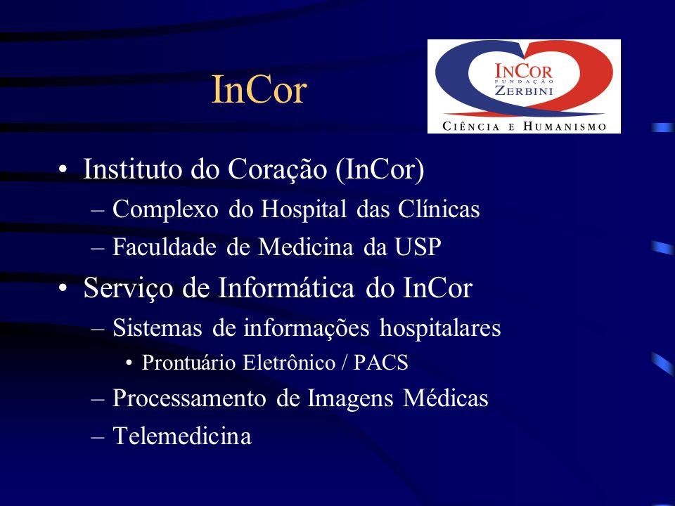 InCor Instituto do Coração (InCor) Serviço de Informática do InCor