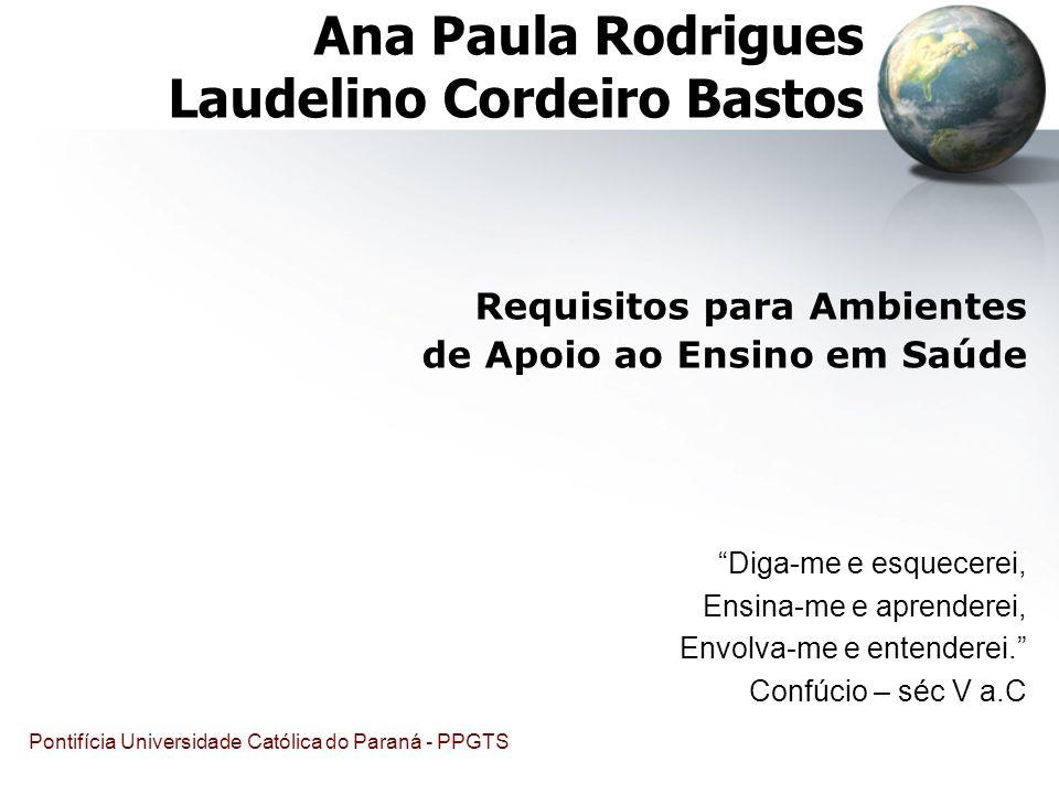 Ana Paula Rodrigues Laudelino Cordeiro Bastos