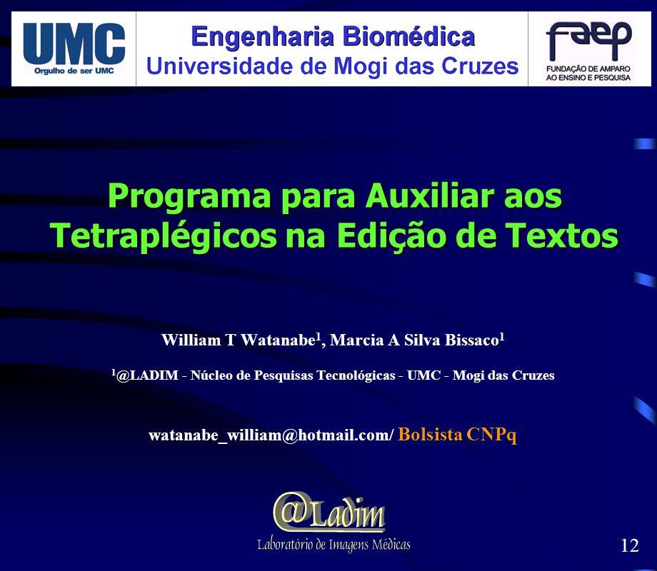 Programa para Auxiliar aos Tetraplégicos na Edição de Textos
