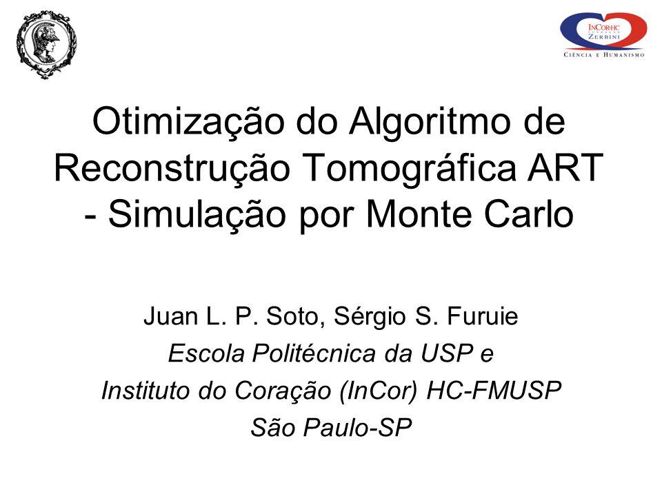 Otimização do Algoritmo de Reconstrução Tomográfica ART - Simulação por Monte Carlo