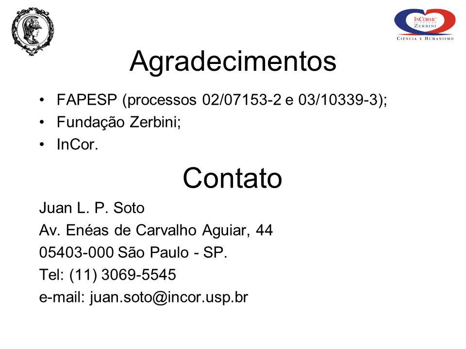 Agradecimentos Contato FAPESP (processos 02/07153-2 e 03/10339-3);