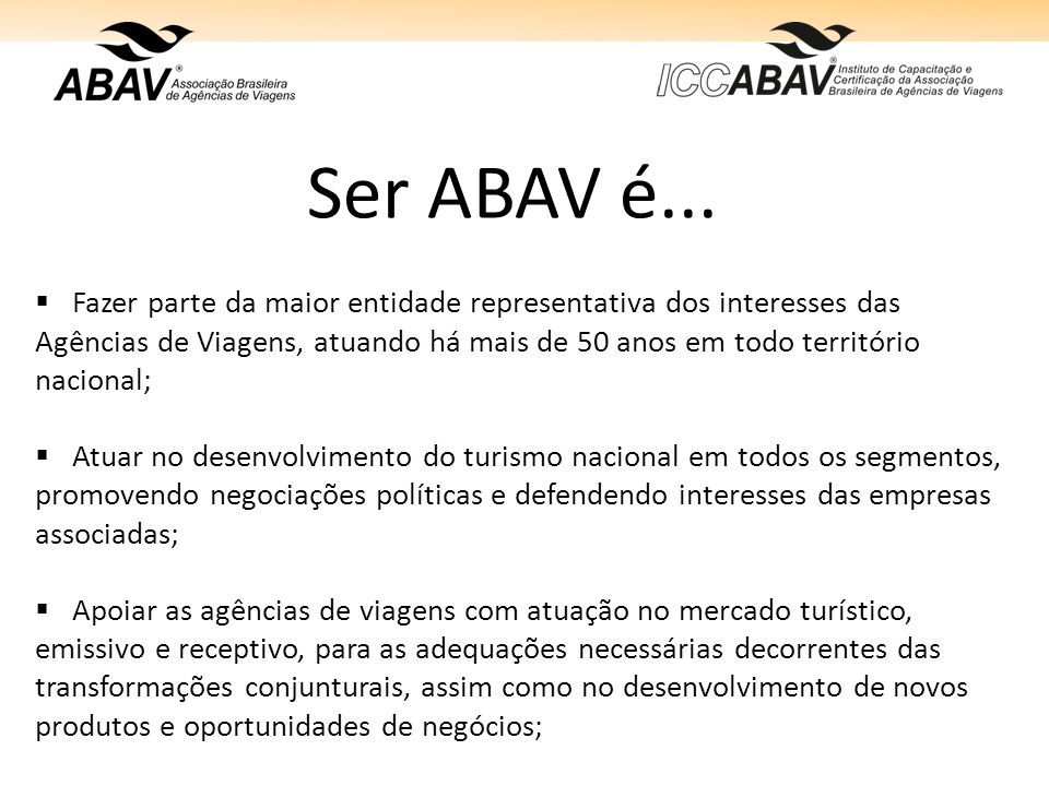 Ser ABAV é...