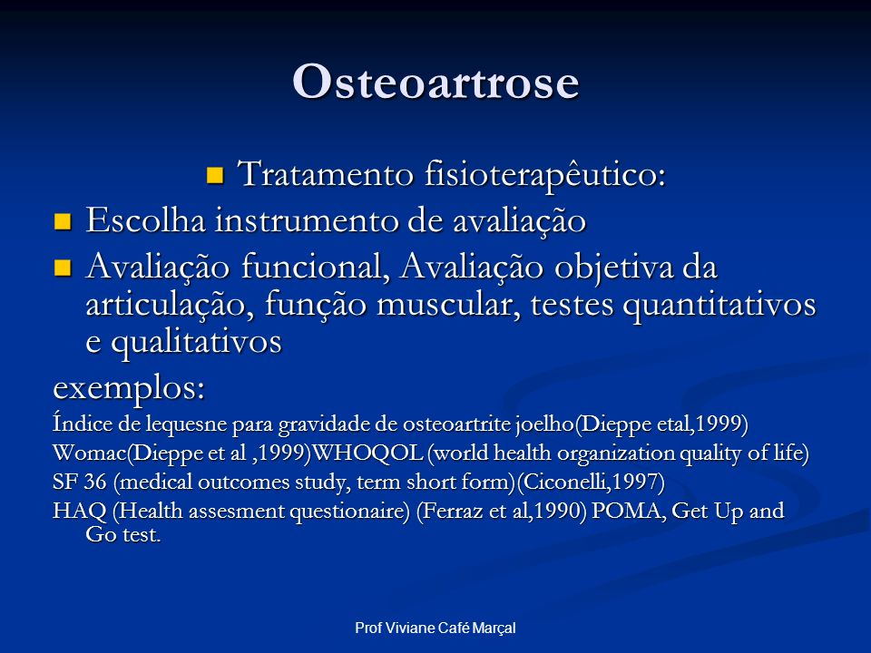 Osteoartrose Tratamento fisioterapêutico: