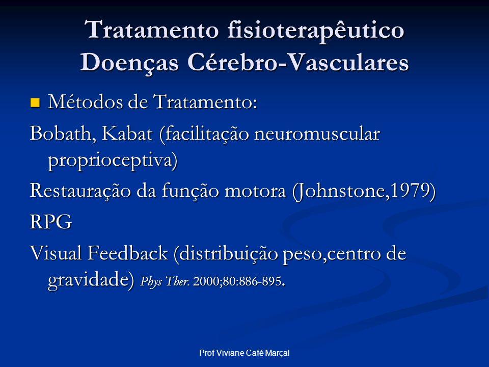 Tratamento fisioterapêutico Doenças Cérebro-Vasculares