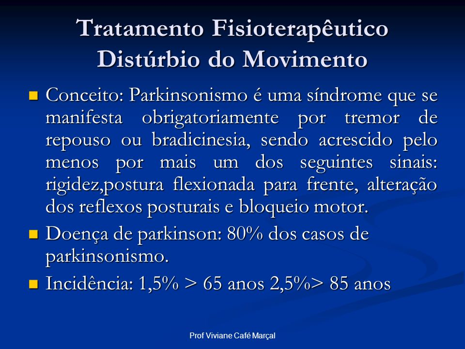 Tratamento Fisioterapêutico Distúrbio do Movimento