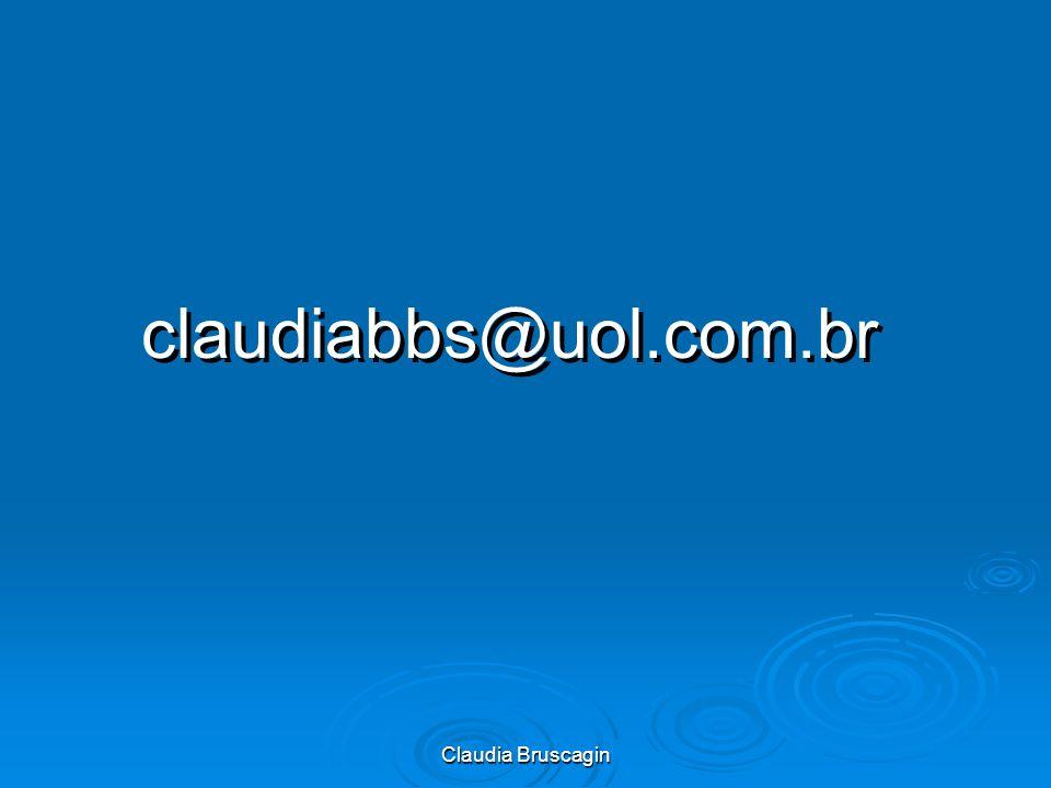 claudiabbs@uol.com.br Claudia Bruscagin
