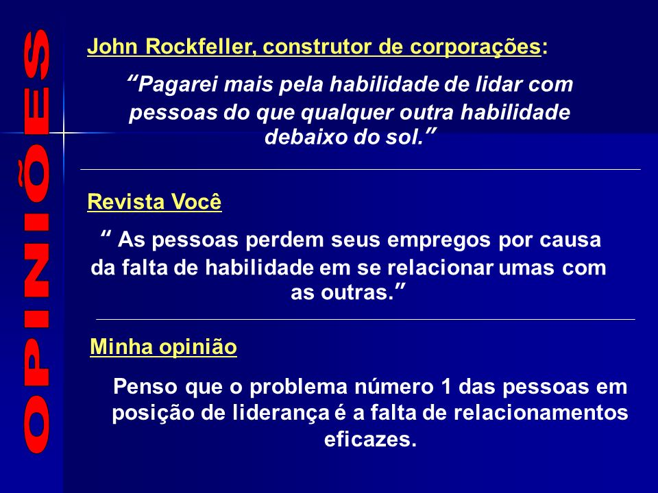 OPINIÕES John Rockfeller, construtor de corporações: