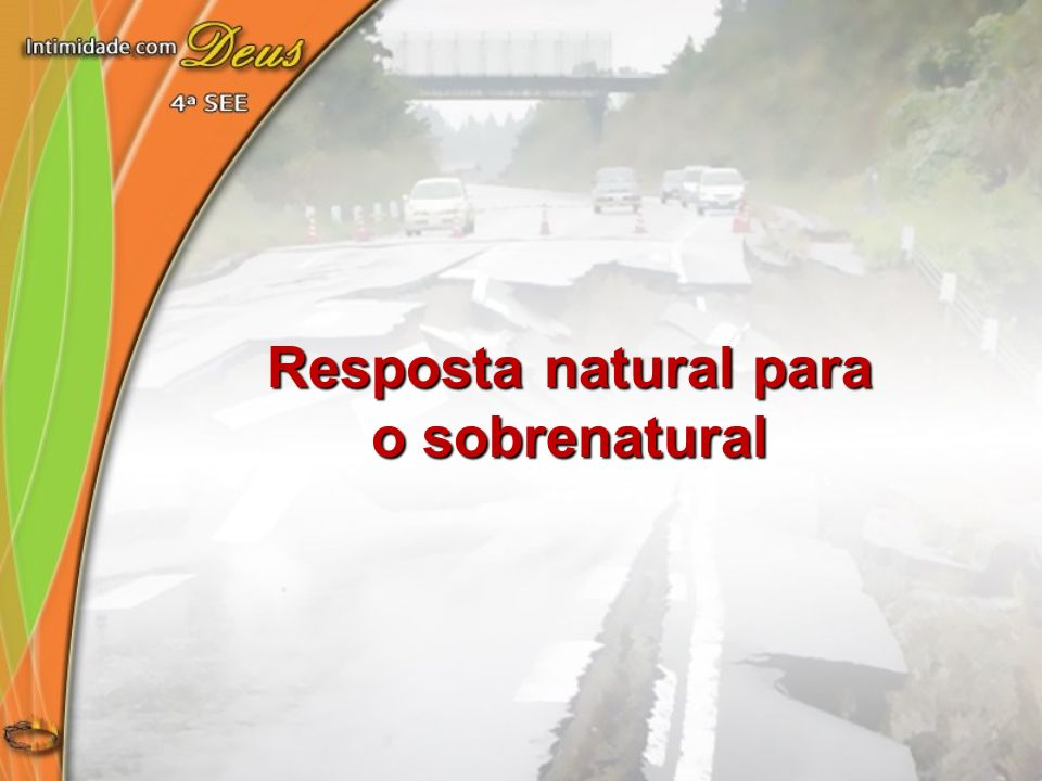 Resposta natural para o sobrenatural