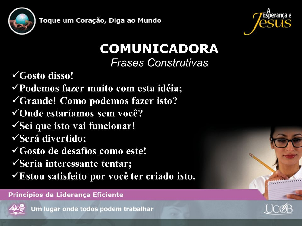 COMUNICADORA Frases Construtivas Gosto disso!