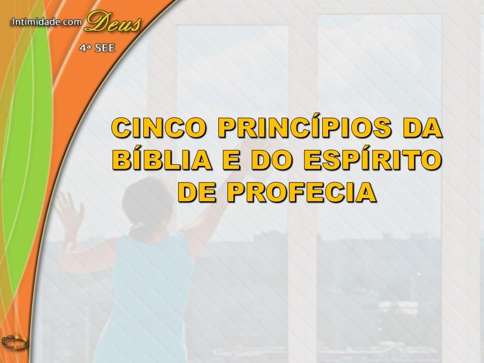 cinco princípios da Bíblia e do espírito de Profecia