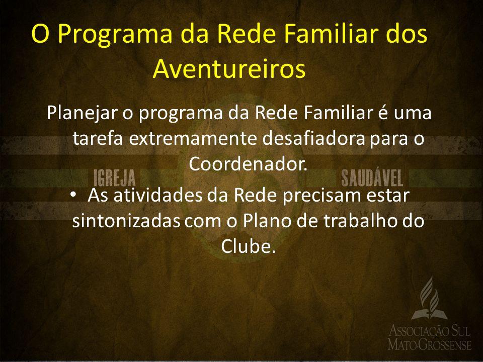 O Programa da Rede Familiar dos Aventureiros