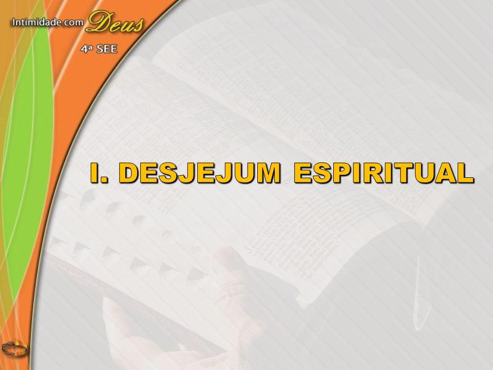 I. Desjejum espiritual