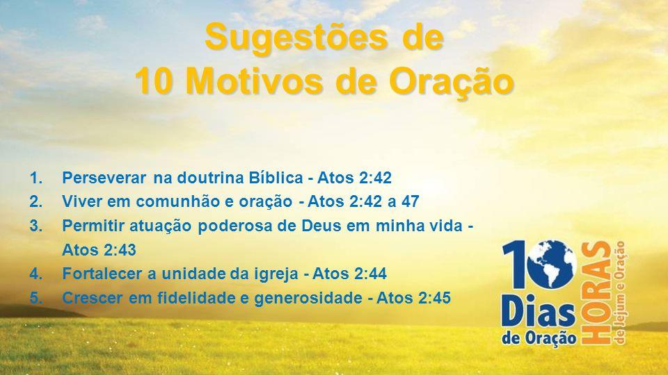 Sugestões de 10 Motivos de Oração