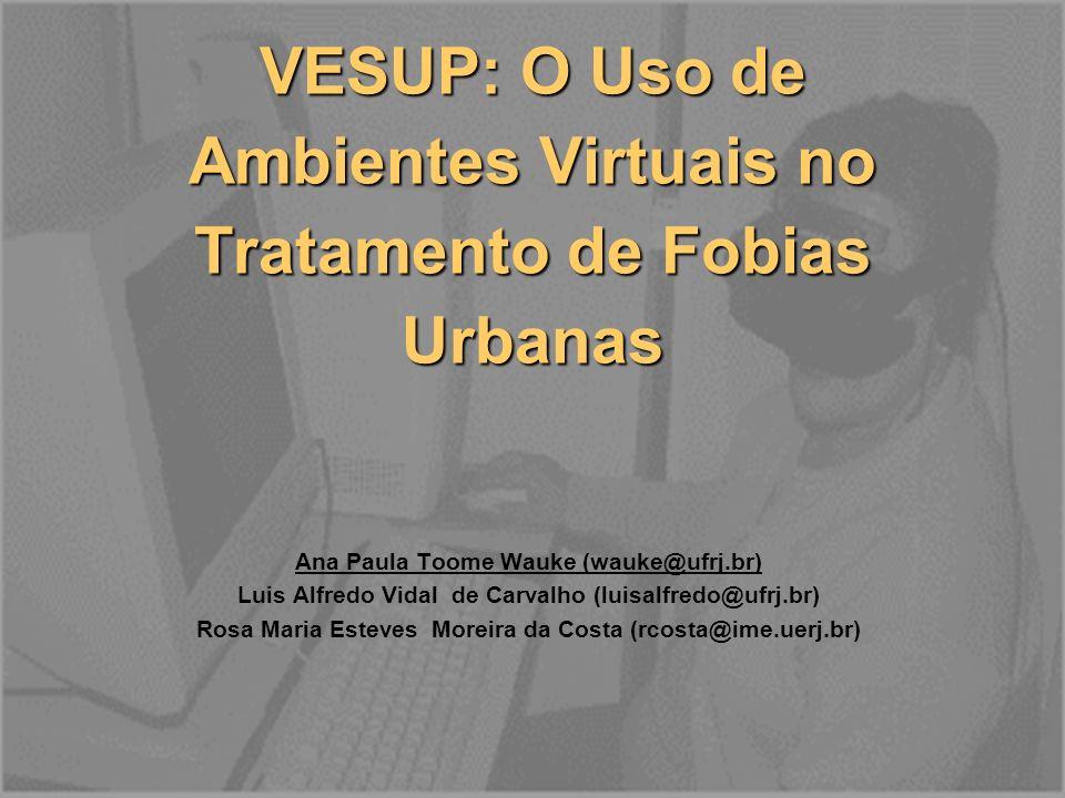 VESUP: O Uso de Ambientes Virtuais no Tratamento de Fobias Urbanas