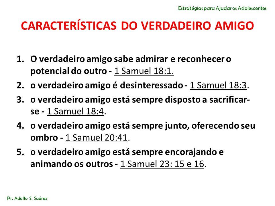 CARACTERÍSTICAS DO VERDADEIRO AMIGO