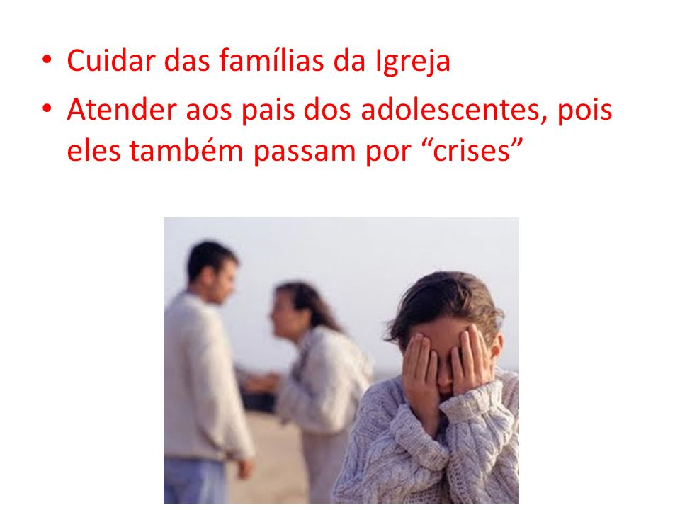 Cuidar das famílias da Igreja